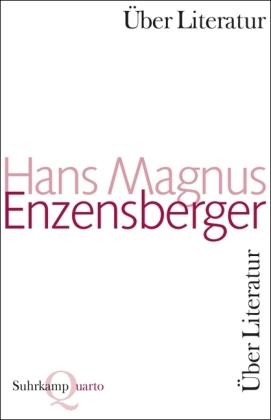 Hans Magnus Enzensberger: Scharmützel und Scholien