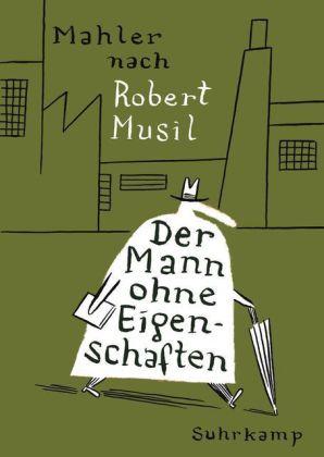Mahler, Nicolas: Der Mann ohne Eigenschaften