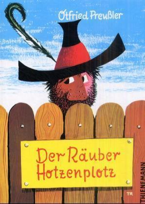 Otfried Preußler, F. J. Tripp: Der Räuber Hotzenplotz: Der Räuber Hotzenplotz