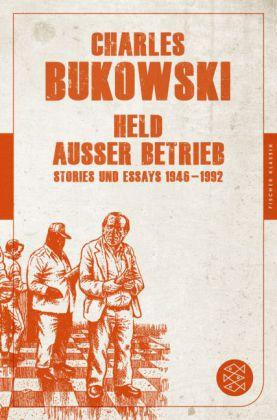 Charles Bukowski: Held außer Betrieb