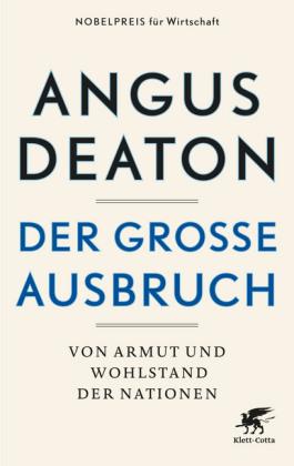 Angus Deaton: Der große Ausbruch