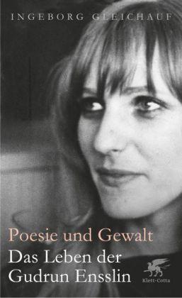 Ingeborg Gleichauf: Poesie und Gewalt