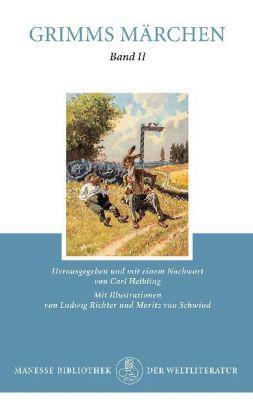 Brüder Grimm, Ludwig Richter, Moritz von Schwind: Grimms Kinder- und Hausmärchen Band 2