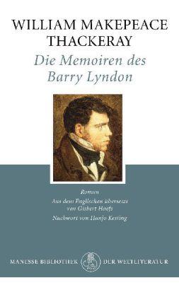 William Makepeace Thackeray: Die Memoiren des Barry Lyndon