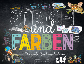 Reiser, Jan: Strich und Farben - Die große Zeichenschule