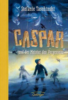 Stefanie Taschinski, Cornelia Haas: Caspar und der Meister des Vergessens