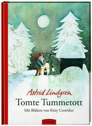 Astrid Lindgren, Kitty Crowther: Tomte Tummetott