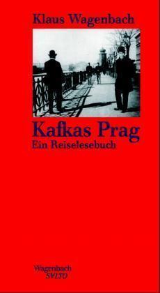 Klaus Wagenbach: Kafkas Prag