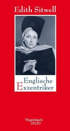 Edith Sitwell: Englische Exzentriker