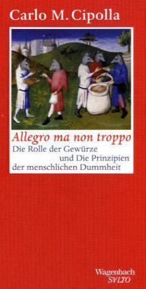 Carlo M. Cipolla: Allegro ma non troppo