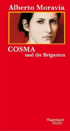 Alberto Moravia: Cosma und die Briganten