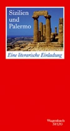 Katharina Bürgi: Sizilien und Palermo. Eine literarische Einladung