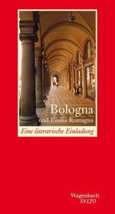 Carl-Wilhelm Macke: Bologna und Emilia Romagna