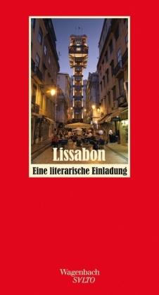 Gaby Wurster: Lissabon - Eine literarische Einladung