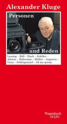 Alexander Kluge: Personen und Reden