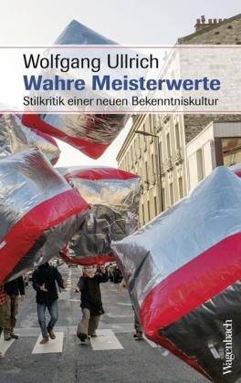 Wolfgang Ullrich: Wahre Meisterwerte