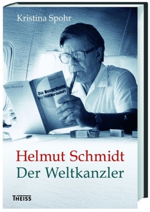 Kristina Spohr: Helmut Schmidt