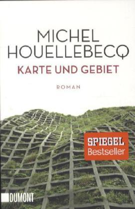 Michel Houellebecq: Taschenbücher / Karte und Gebiet