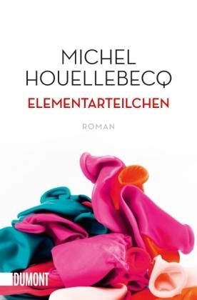 Michel Houellebecq: Taschenbücher / Elementarteilchen