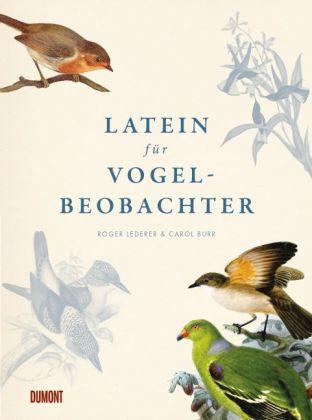 Carol Burr, Roger Lederer: Latein für Vogelbeobachter