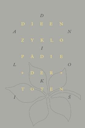 Danilo Kis: Die Enzyklopädie der Toten