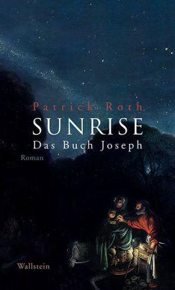 Patrick Roth: SUNRISE
