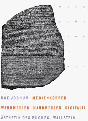 Uwe Jochum: Medienkörper