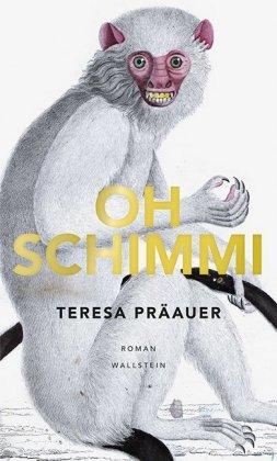 Teresa Präauer: Oh Schimmi