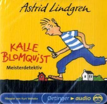 Astrid Lindgren, Rose M Schwerin, Bauer, Jutta: Kalle Blomquist Meisterdetektiv
