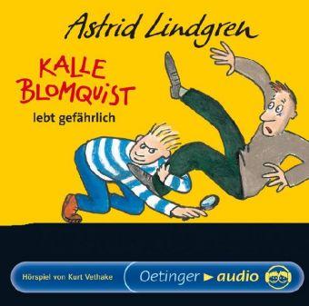 Astrid Lindgren, Bauer, Jutta: Kalle Blomquist lebt gefährlich
