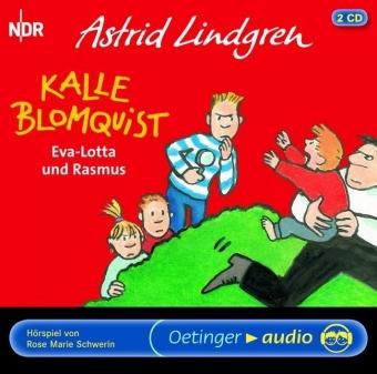 Astrid Lindgren, Bauer, Jutta: Kalle Blomquist, Eva-Lotta und Rasmus