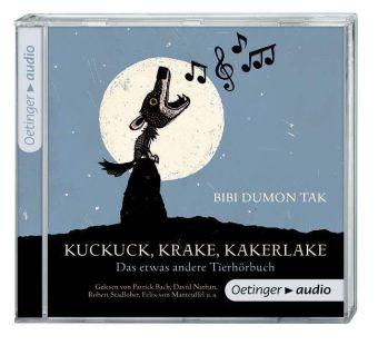 Bibi Dumon Tak, Fleur van der Weel: Kuckuck, Krake, Kakerlake (CD)