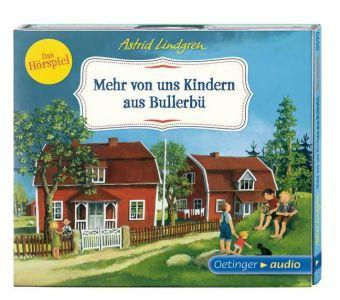 Astrid Lindgren, Engelking, Katrin: Mehr von uns Kindern aus Bullerbü - Das Hörspiel (CD)