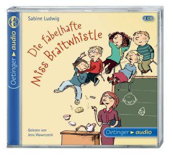 Ludwig, Sabine, Göhlich, Susanne: Die fabelhafte Miss Braitwhistle (2 CD)