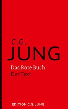 C.G. Jung: Das Rote Buch - Der Text