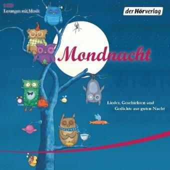 Theodor Fontane, Krüss, James, Rainer Maria Rilke, Theodor Storm: Mondnacht