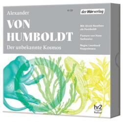 Alexander von Humboldt: Der unbekannte Kosmos des Alexander von Humboldt, 8 Audio-CDs