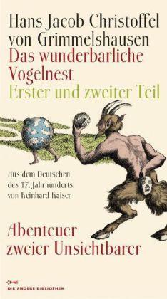 Hans Jacob Christoffel von Grimmelshausen: Das wunderbarliche Vogelnest
