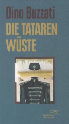 Dino Buzzati: Die Tatarenwüste
