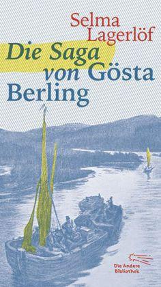 Selma Lagerlöf: Die Saga von Gösta Berling