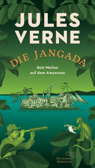 Jules Verne: Die Jangada
