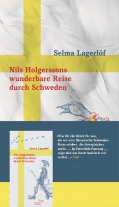 Selma Lagerlöf: Nils Holgerssons wunderbare Reise durch Schweden