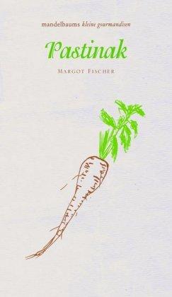 Margot Fischer: Pastinak