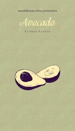 Kathrin Konrad: Avocado