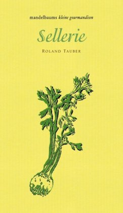 Roland Tauber: Sellerie