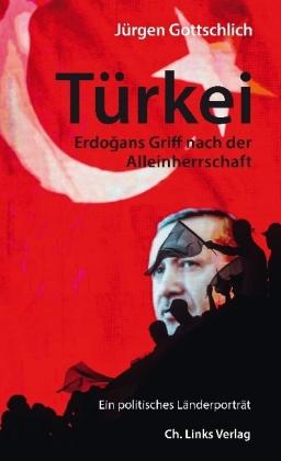 Jürgen Gottschlich: Türkei