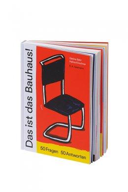 Gesine Bahr, Kirschner, Halina: Das ist das Bauhaus!