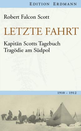 Robert Falcon Scott: Letzte Fahrt