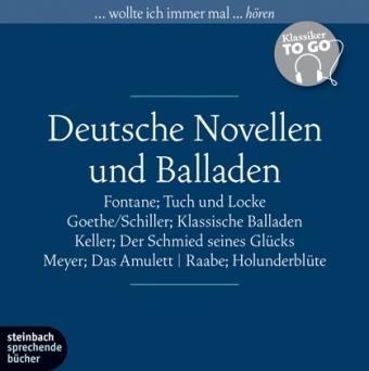 Theodor Fontane, Johann Wolfgang von Goethe, Gottfried Keller, Conrad Ferdinand Meyer, Wilhelm Raabe: Deutsche Novellen - ausgewählte Novellen und Balladen