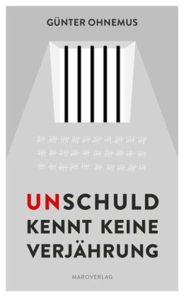 Ohnemus, Günter: Unschuld kennt keine Verjährung